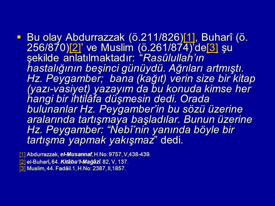 [1] Abdurrazzak, el-Musannaf, H.No: 9757, V,438-439.